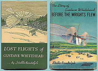 (Left) Cover Of The 1937 Book Which Sought To Establish That Gustave Whitehead First Flew In 1901 (Right) Cover Of The 1966 Book Which Added Some New Material To The Whitehead Story